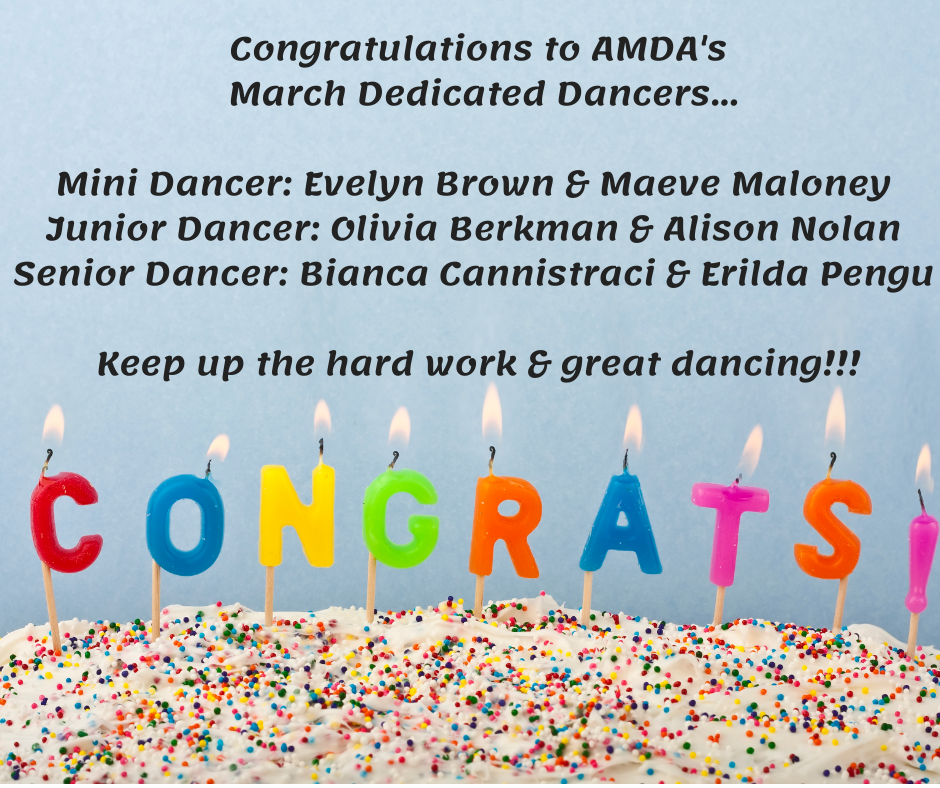March Dedicated Dancers! - Evelyn Brown, Maeve Maloney, Olivia Berkman, Alison Nolan, Bianca Cannistraci, & Erilda Pengu